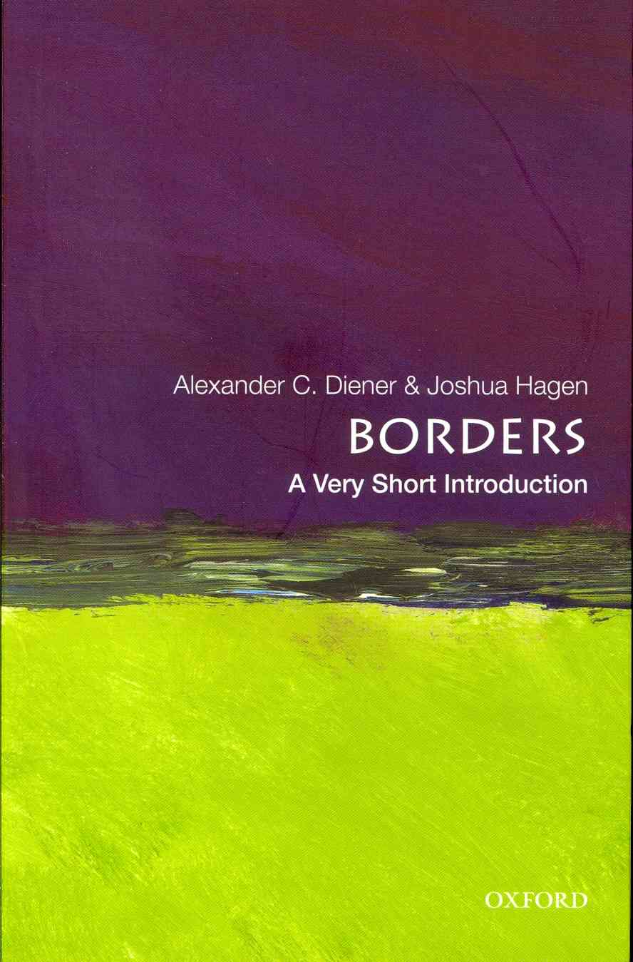 Borders By Diener, Alexander C./ Hagen, Joshua